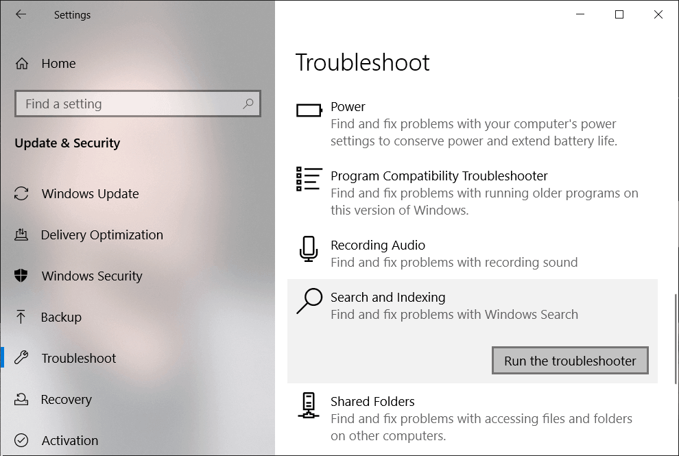 Next, click on Run the troubleshooter button under Search and Indexing