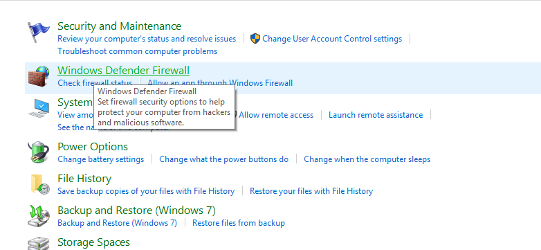 Under System and Security click on Windows Defender Firewall