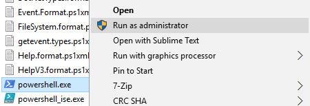 right click on powershell.exe and select Run as administrator