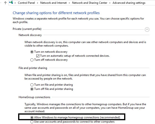 CheckmarkAllow Windows to manage homegroup connections (recommended)